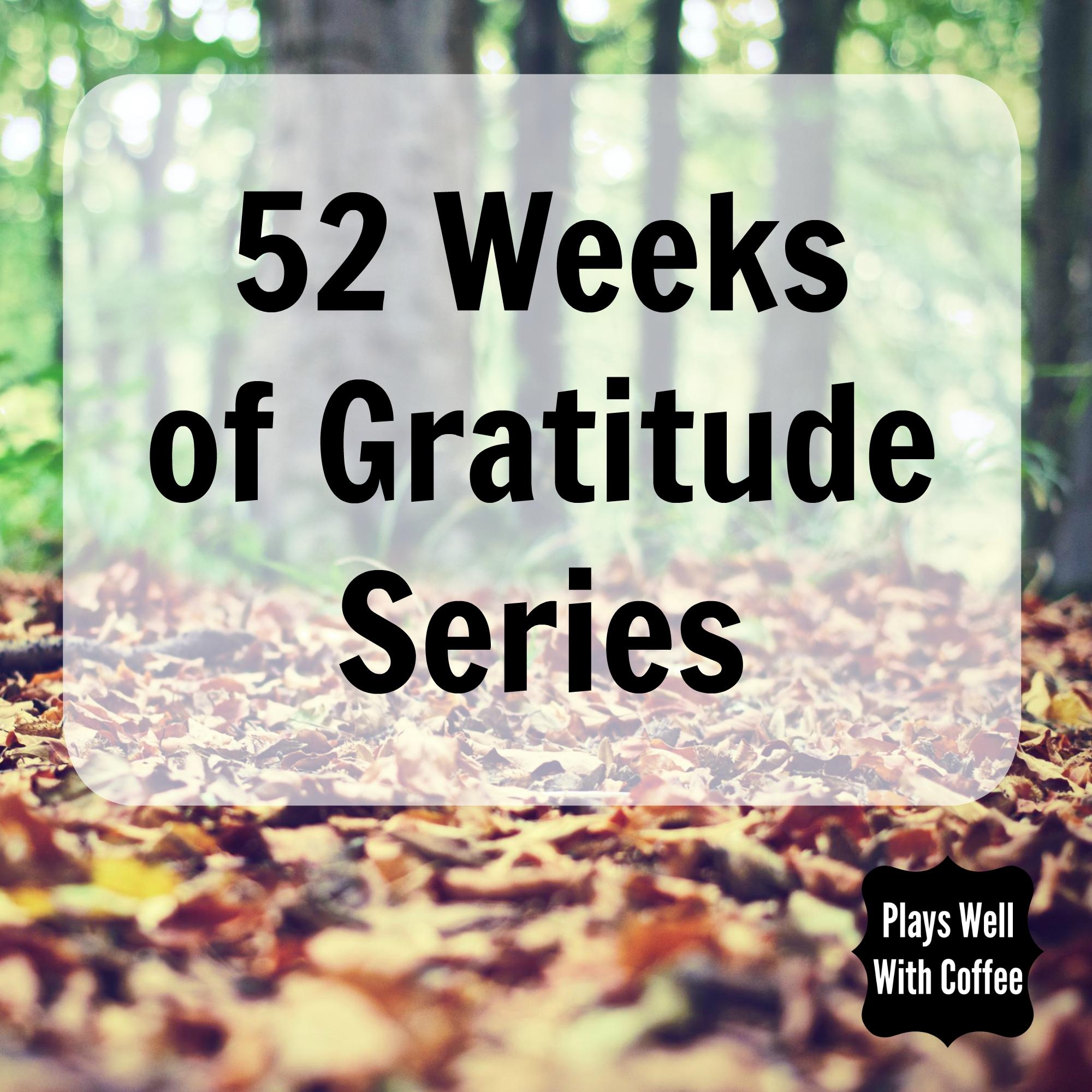 52 Weeks of Gratitude