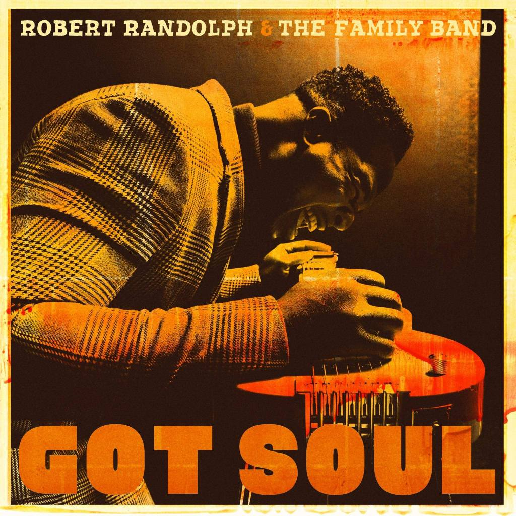 Robert Randolph and the family band got soul