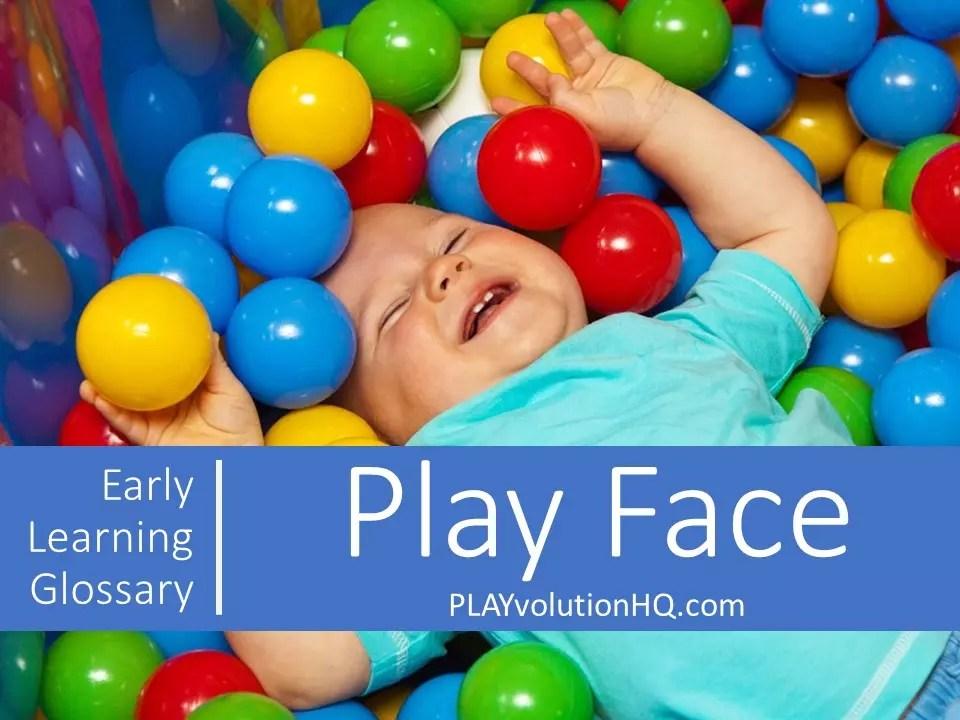 Play Face