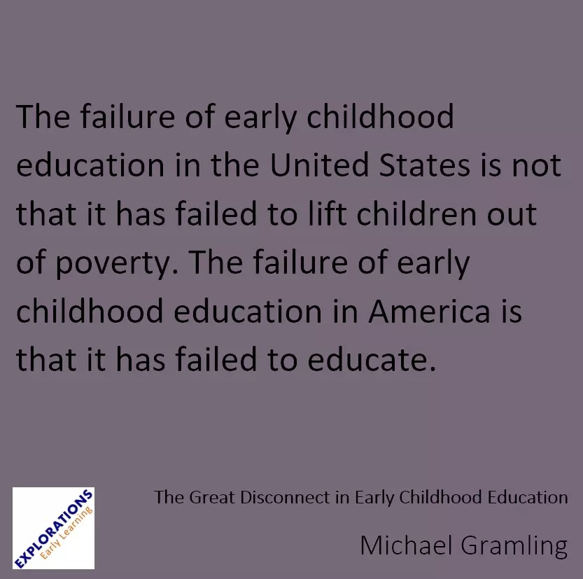 The Great Disconnect In Early Childhood Education Quote 2090