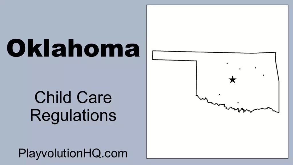 Licensing Regulations   Oklahoma