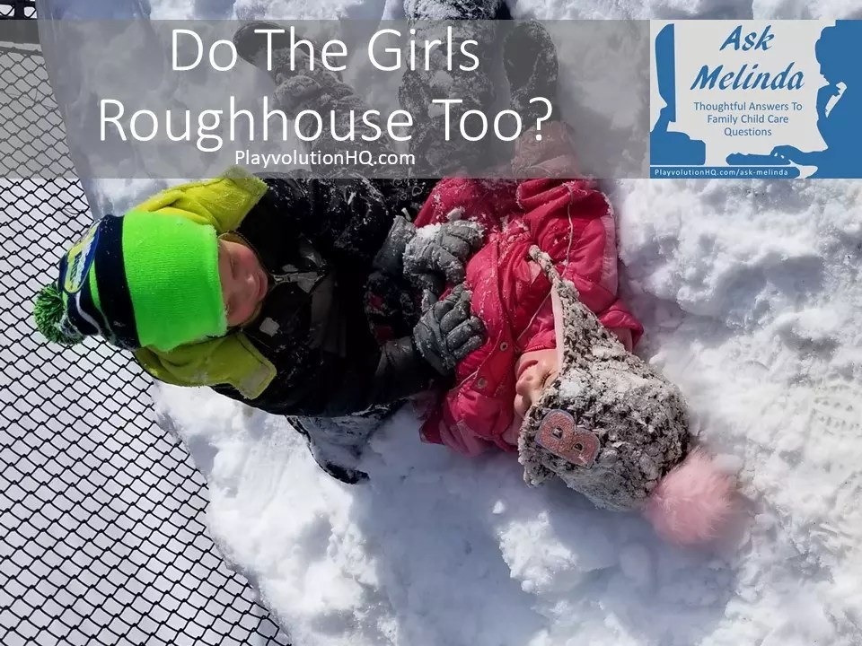 Do The Girls Roughhouse Too