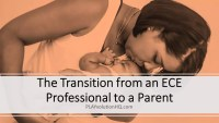 The Transition from an ECE Professional to a Parent