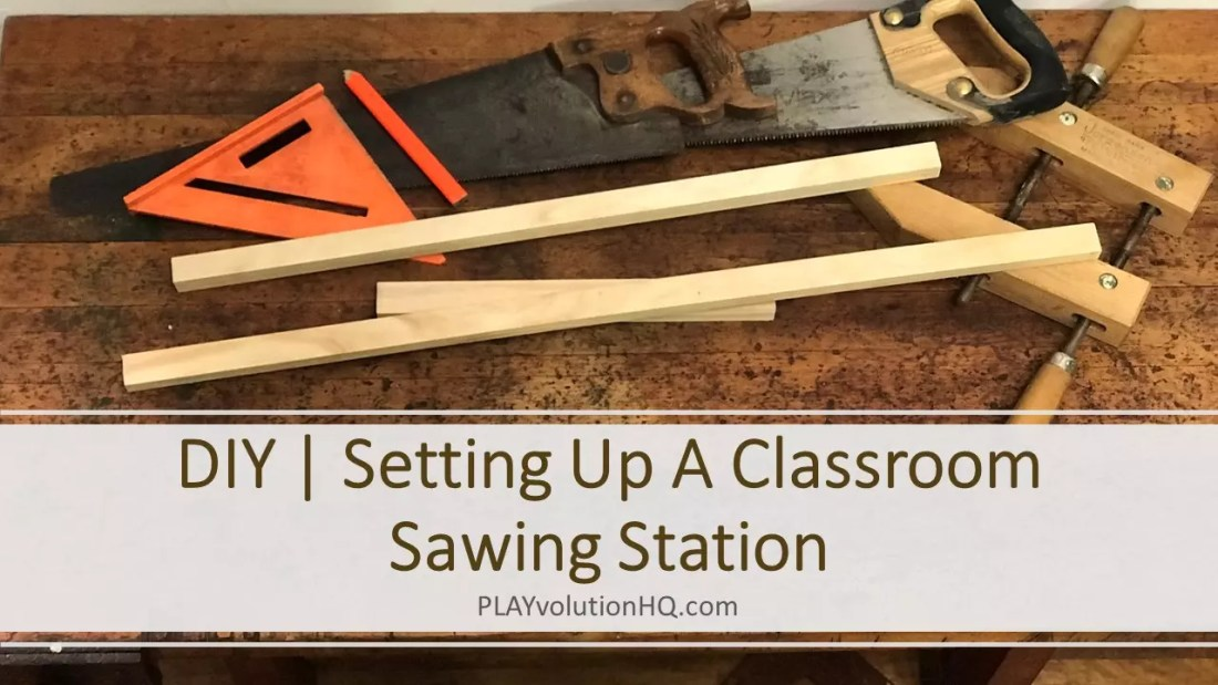 Setting-Up-A-Classroom-Sawing-Station