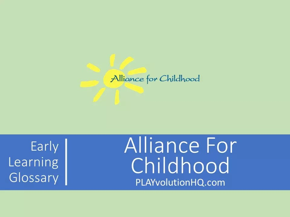 Alliance For Childhood