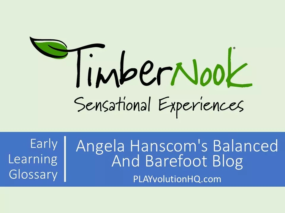 Angela Hanscom's Balanced And Barefoot Blog