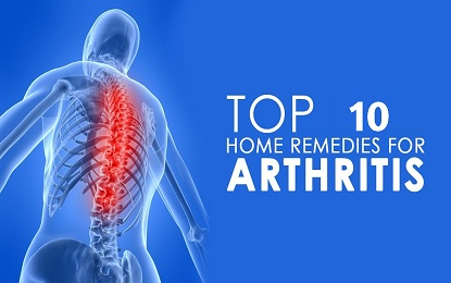 10 Best Natural Home Remedies for Arthritis Treatment
