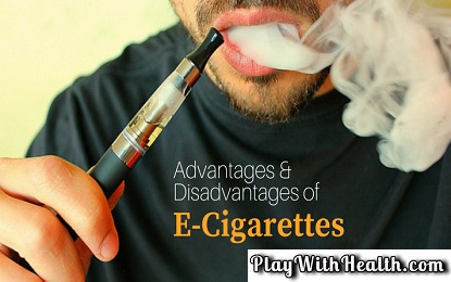 Advantages and Disadvantages of Electronic Cigarettes