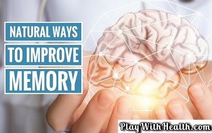 30 Natural Ways to Improve Memory – Know How To Improve Memory