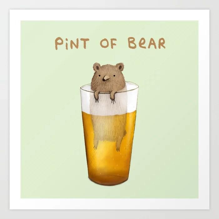 Sunday's Society | Fun art print, pint of bear, pint with a bear in it