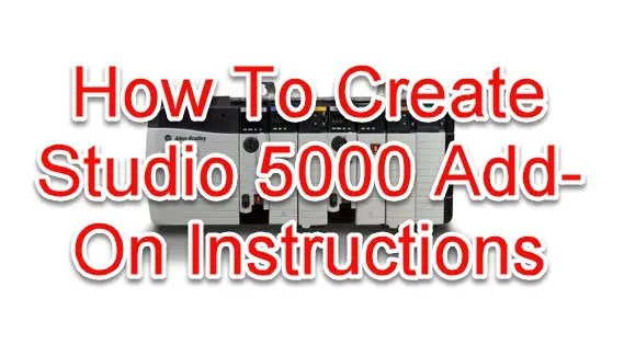 Studio 5000 Add-On Instructions (AOI's) | PLCGurus NET