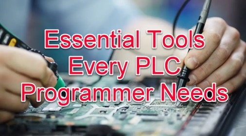 Essential Tools Every PLC Programmer Needs