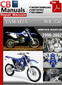 Yamaha Wr250 Fr 1990 2007 Factory Repair Manual Factory Repair Manuals