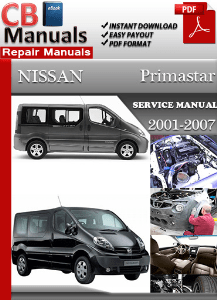nissan primastar 2006 workshop manual download workshop manuals rh workshopmanualdownload wordpress com Nissan 8 Seater free nissan primastar service manual