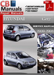 hyundai getz 2000 2008 service manual free download service repair rh servicemanualsfreedownload wordpress com hyundai getz workshop manual hyundai getz repair manual download