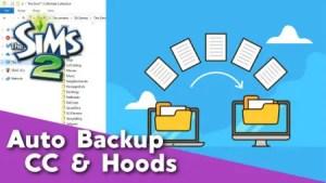 Sims 2 - Auto Backup Tutorial