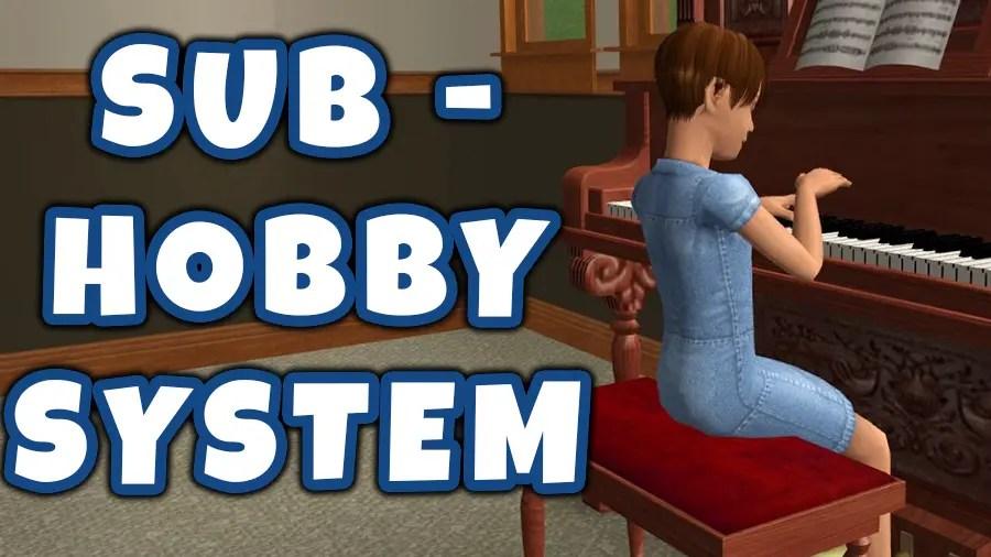 Sims 2 Sub Hobby System