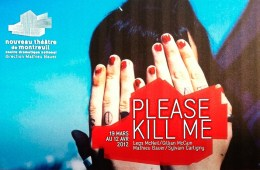 Please Kill Me theatrical production in Paris. The City Of Lights Embraces Please Kill Me!