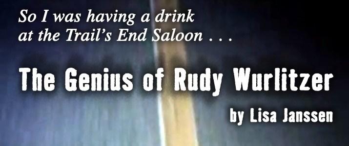 The-Genius-of-Rudy-Wurlitzer