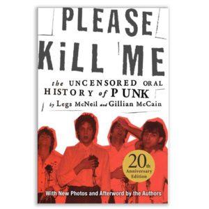 Please Kill Me: 20th Anniversary Edition