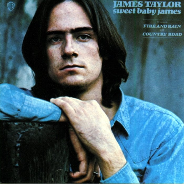 James Taylor, Sweet Baby James. Released 1970