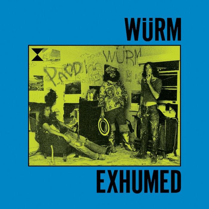 Wurm Exhumed