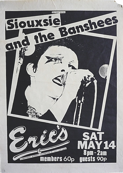 Poster for Siouxsie and the Banshees at Eric's, Liverpool, 14 May 1977. Courtesy of The Mott Collection.