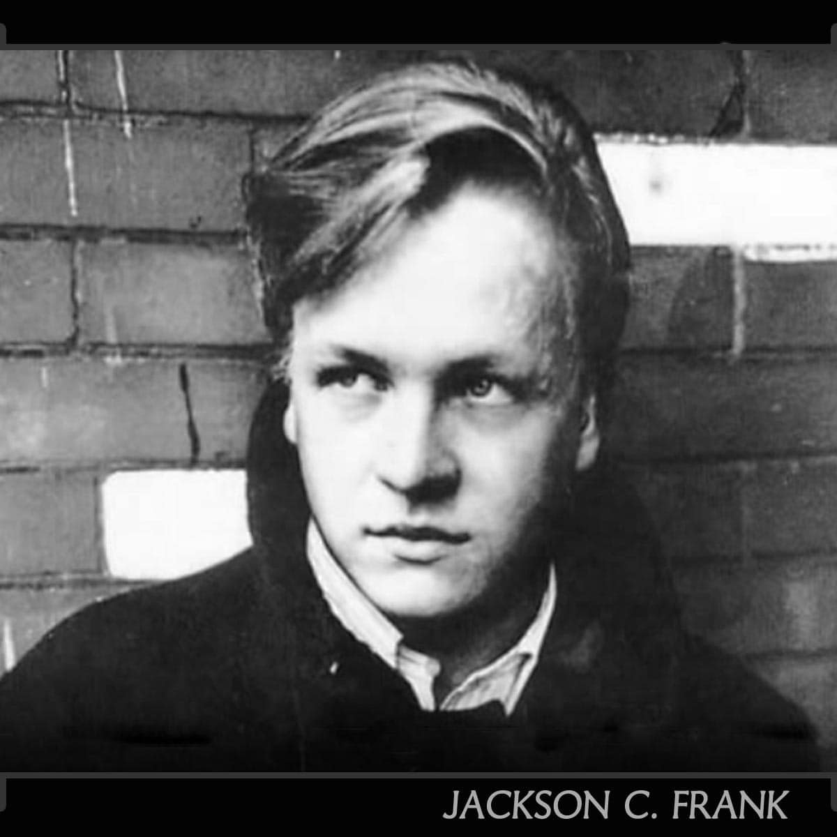 LOST AND FOUND: JACKSON C. FRANK