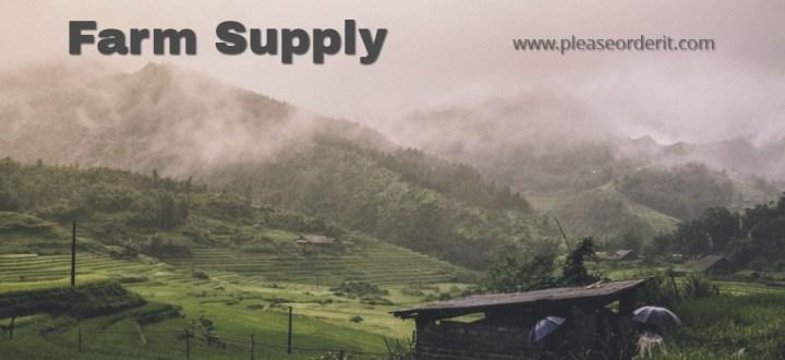 Farm Supply Please Order It