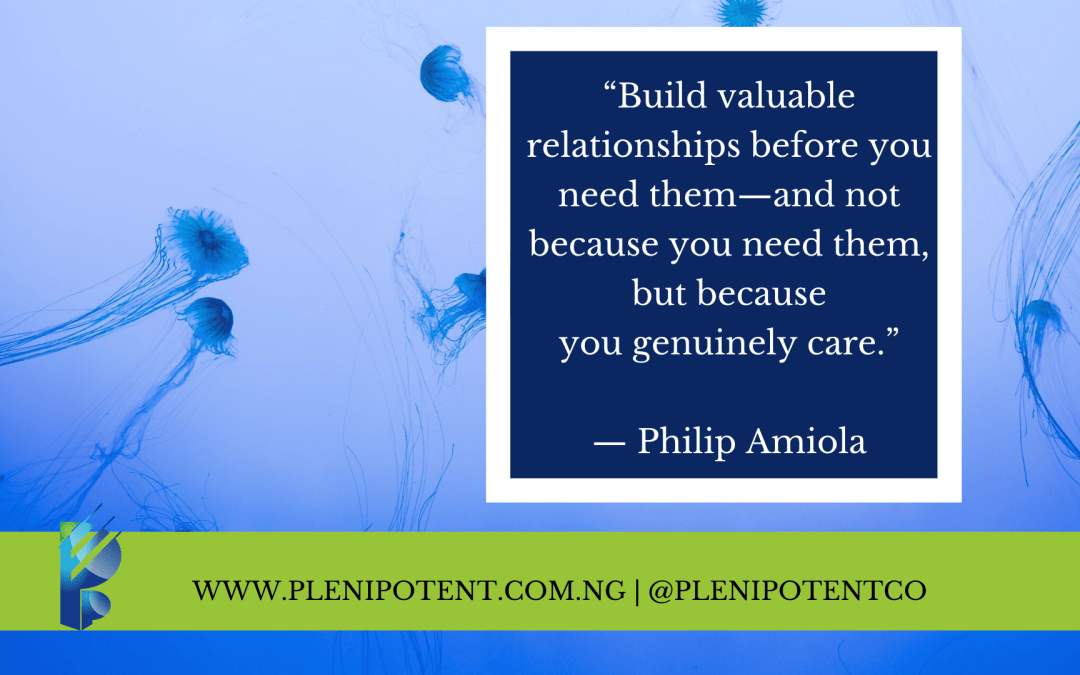 Build valuable relationships