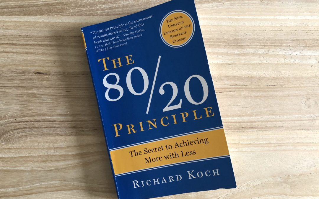 [Book Review] 80/20 Principles: The Secret to Achieving More with Less
