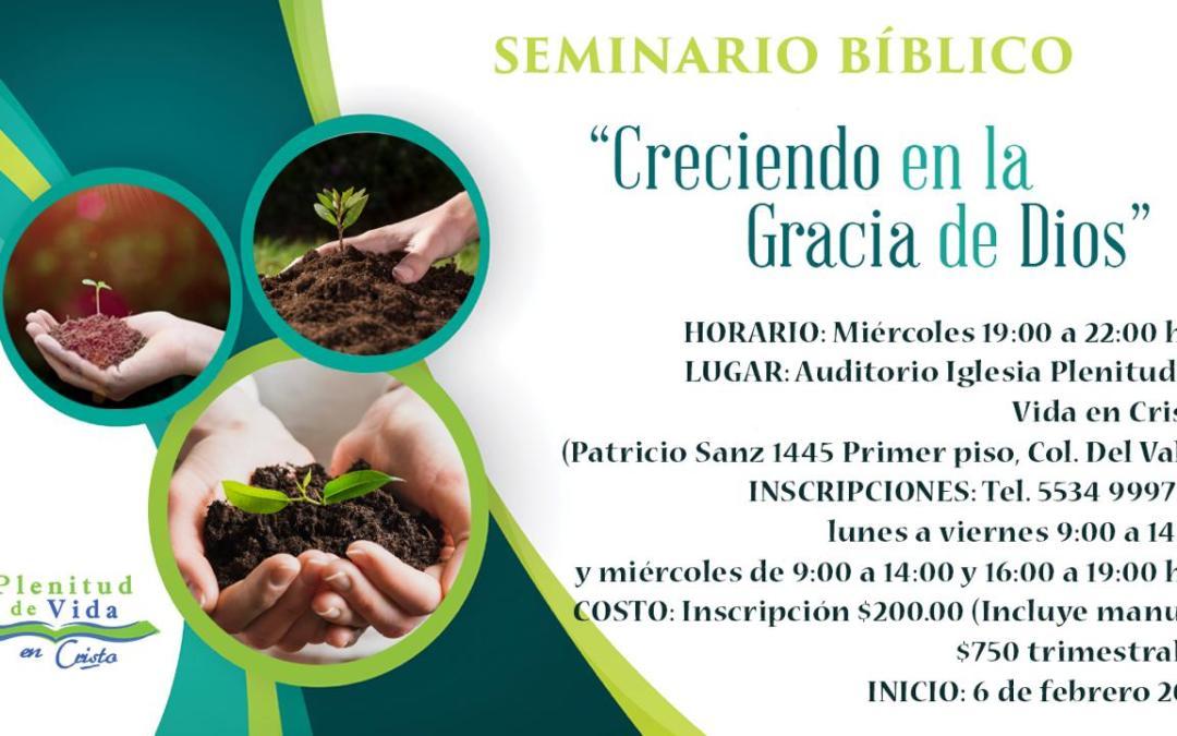 Seminario Bíblico: «Creciendo en la Gracia de Dios»