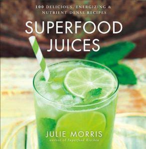 superfood juices julie morris
