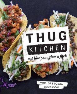 Thug Kitchen vegan cookbook
