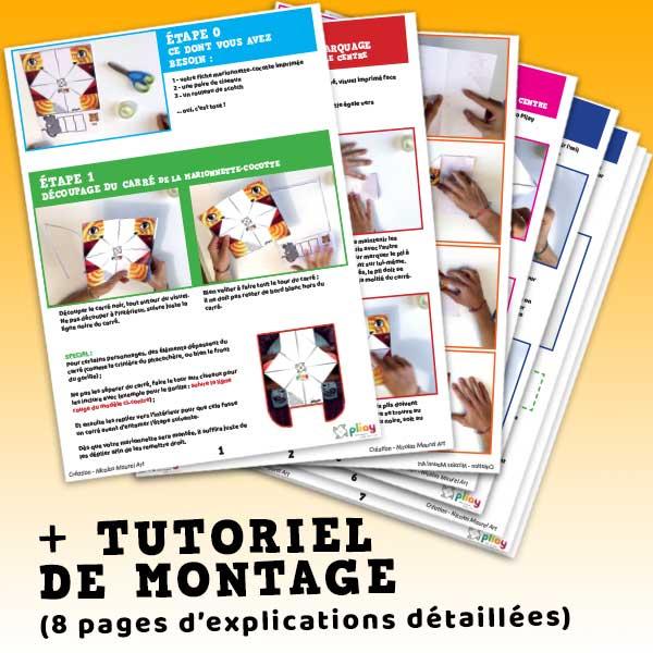 Compris dans ce pack : le tutoriel de montage avec 8 pages explicatives