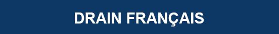 Drain francais