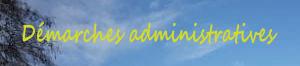 Vos démarches administratives
