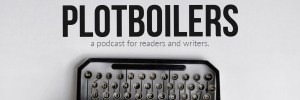 Plotboilers - a podcast for readers and writers.