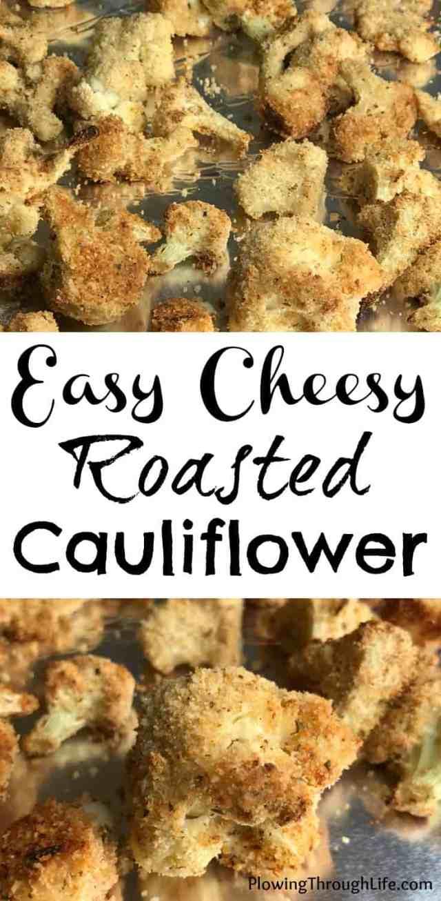 easy cheesy roasted cauliflower
