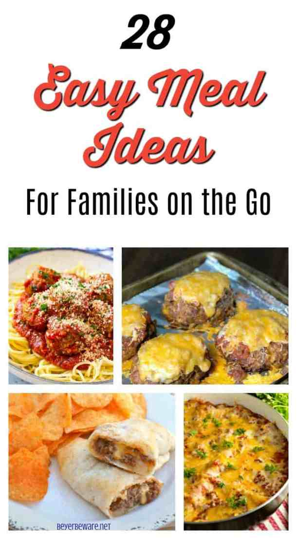28 Easy Meal Ideas For Families on the Go