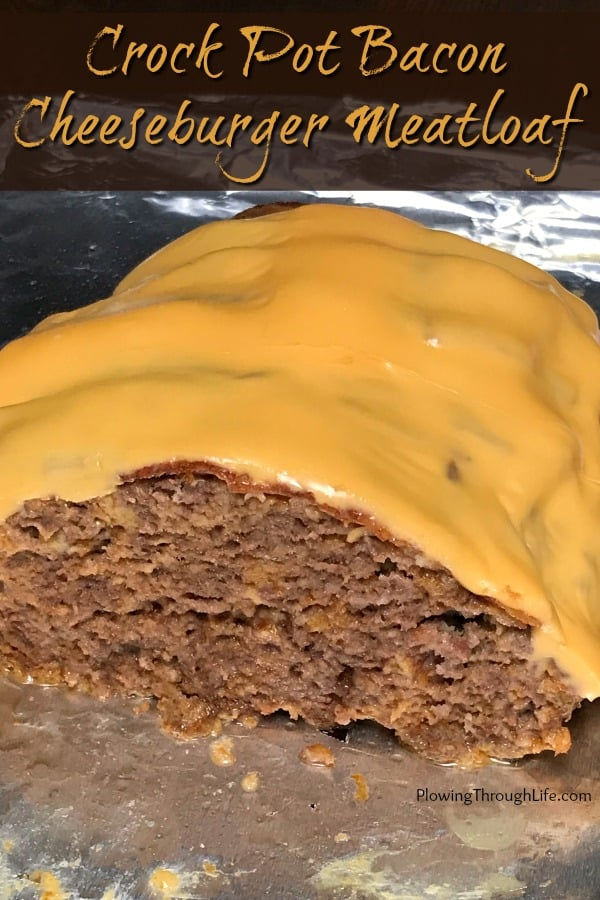 Crock Pot Meat Loaf covered in bacon and American cheese