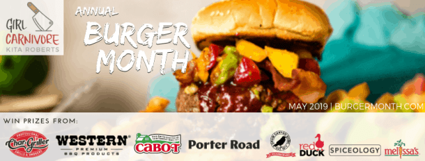 Burger Month 2019 by Girl Carnivore