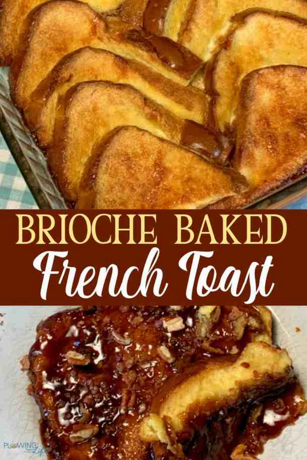 Farmhouse Brioche Baked French Toast Pin