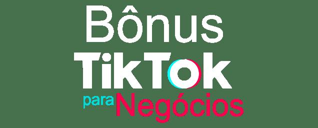 Bônus TikTok