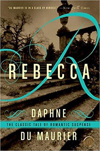 Rebecca by Daphe DuMaurier