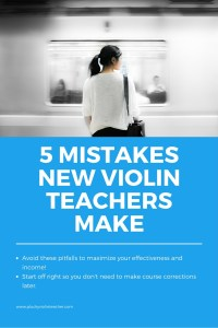 Avoiding these pitfalls will help you make more money, and be a more effective (and happy) teacher!