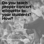 Recital Etiquette: Teach It to Your Students or Pay the Consequences!