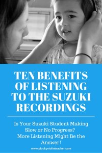 Is your Suzuki student progressing too slowly? More listening to the Suzuki recordings could be the answer to your problems!