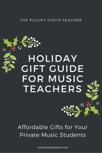 Affordable and fun gifts for your private music students. via www.pluckyviolinteacher.com