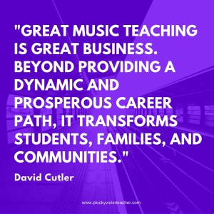 My Favorite Quotes from The Savvy Music Teacher by David